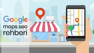 Google Maps Seo Rehberi 1